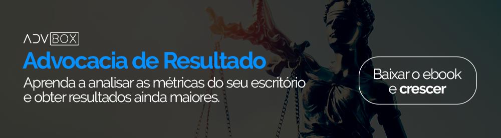 Banner para clicar e fazer donwload gratuito do e-book Advocacia de resultados