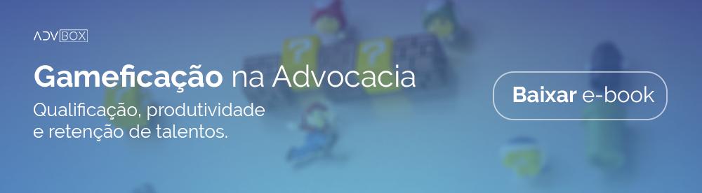 Banner para clicar e fazer donwload gratuito do e-book sobre gameficação na advocacia