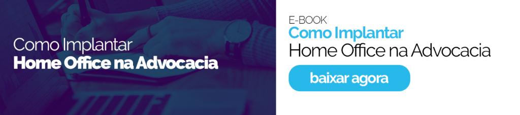 Ebook como implantar home office na advocacia