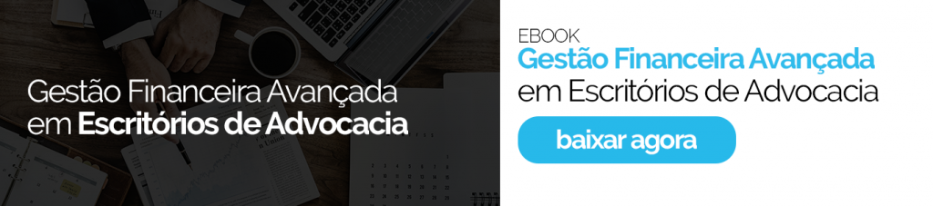 Ebook gestão financeira avançada em escritório de advocacia
