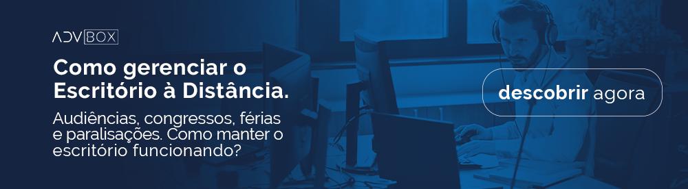 Oportunidades na quarentena com a Advocacia Digital Software Jurídico ADVBOX